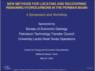 Stephen C. Ruppel, Bureau of Economic Geology, 2003 UL/PTTC Workshop, Midland, TX