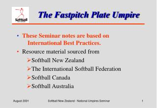 The Fastpitch Plate Umpire