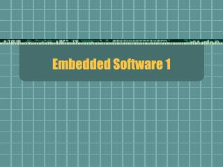 Embedded Software 1