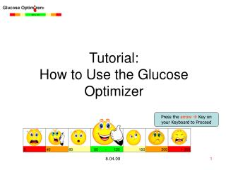 Tutorial:  How to Use the Glucose Optimizer