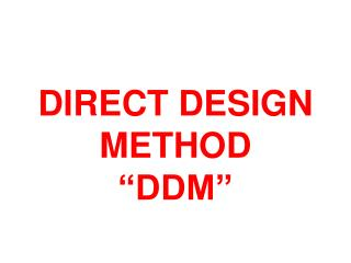 "DIRECT DESIGN METHOD ""DDM"""