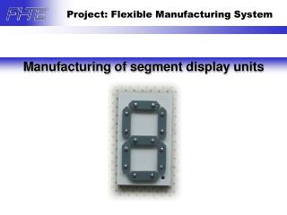 Manufacturing of segment display units