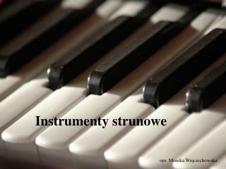 Instrumenty strunowe