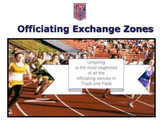Officiating Exchange Zones