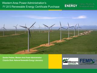 Western Area Power Administration's  FY 2013  Renewable Energy Certificate Purchase
