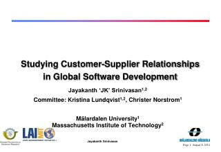 Studying Customer-Supplier Relationships in Global Software Development