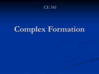 Complex Formation