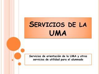 Servicios de la UMA