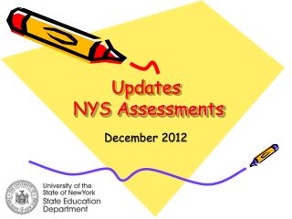 Updates  NYS Assessments
