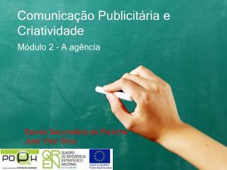Comunicação Publicitária  e  Criatividade