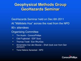 Geophysical Methods Group GeoHazards Seminar