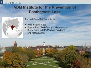 ADM Institute for the Prevention of Postharvest Loss
