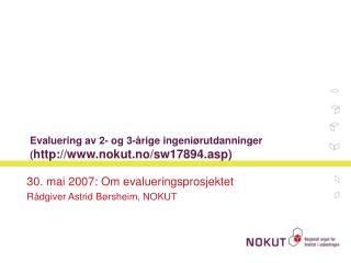 Evaluering av 2- og 3-årige ingeniørutdanninger  ( nokut.no/sw17894.asp)