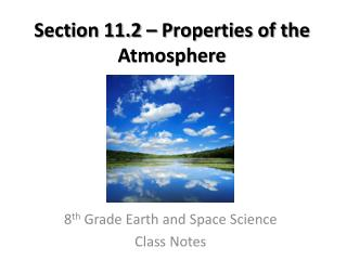 Section 11.2 – Properties of the Atmosphere