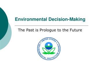 Environmental Decision-Making