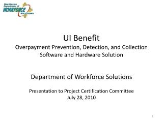 UI Benefit Overpayment Prevention, Detection, and Collection Software and Hardware Solution