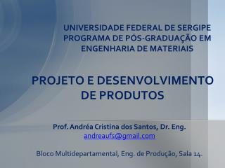 UNIVERSIDADE FEDERAL DE SERGIPE PROGRAMA DE P�S-GRADUA��O EM ENGENHARIA DE MATERIAIS