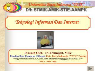Teknologi Informasi dan Internet