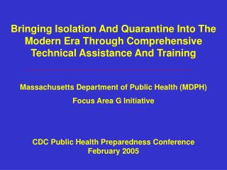 Massachusetts Department of Public Health (MDPH) Focus Area G Initiative