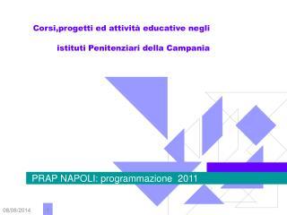 Corsi,progetti ed attività educative negli istituti Penitenziari della Campania