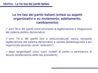Morlino - Le tre fasi dei partiti italiani