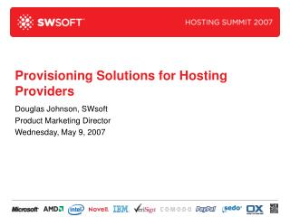 Provisioning Solutions for Hosting Providers