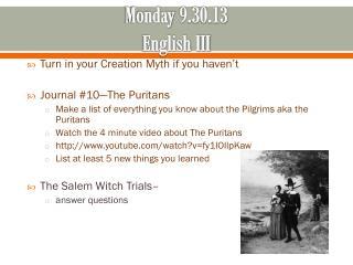 Monday 9.30.13 English III