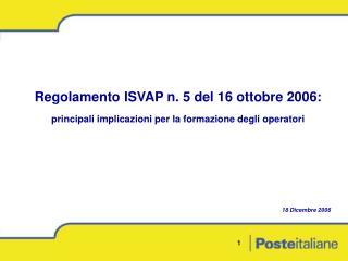 Regolamento ISVAP n. 5 del 16 ottobre 2006: