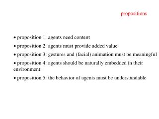 proposition 1: agents need content   proposition 2: agents must provide added value