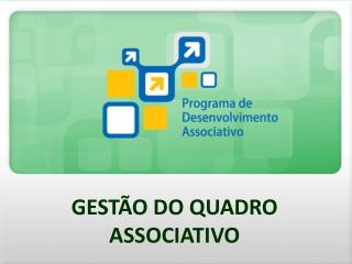 GEST�O DO QUADRO ASSOCIATIVO