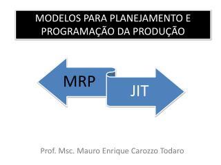Modelos para planejamento e programação da produção