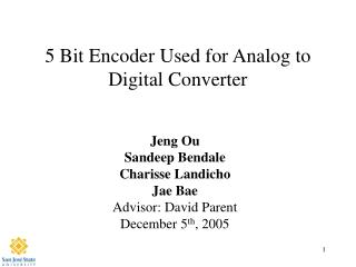 5 Bit Encoder Used for Analog to Digital Converter