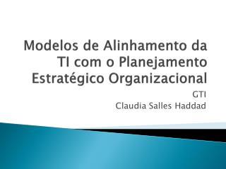 Modelos  de  Alinhamento da TI com o Planejamento Estratégico Organizacional