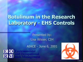 Botulinum in the Research Laboratory - EHS Controls