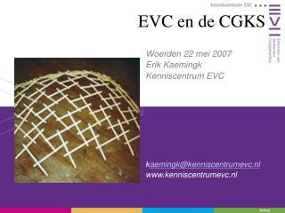 EVC en de CGKS