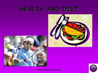 HEALTH AND DIET