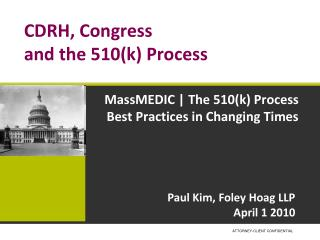 CDRH, Congress  and the 510(k) Process