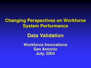 Changing Perspectives on Workforce System Performance