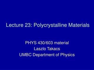Lecture 23: Polycrystalline Materials