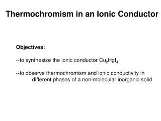 Thermochromism in an Ionic Conductor