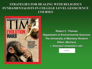 STRATEGIES FOR DEALING WITH RELIGIOUS  FUNDAMENTALISTS IN COLLEGE LEVEL GEOSCIENCE COURSES