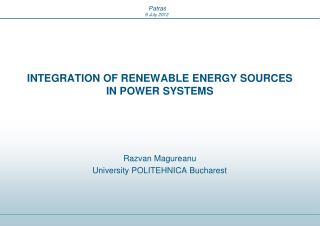 INTEGRATION OF RENEWABLE ENERGY SOURCES IN POWER SYSTEMS