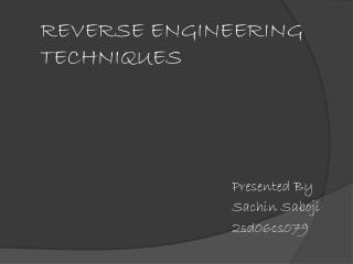 REVERSE ENGINEERING TECHNIQUES