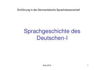 Sprachgeschichte des Deutschen -I