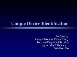 Unique Device Identification