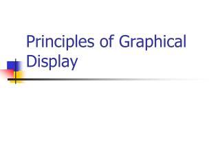 Principles of Graphical Display