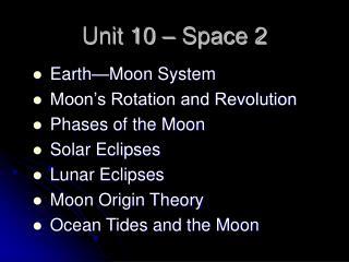 Unit 10 – Space 2