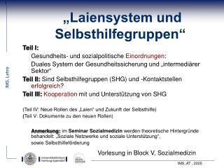 """Laiensystem und Selbsthilfegruppen"""