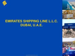 EMIRATES SHIPPING LINE L.L.C. DUBAI, U.A.E.