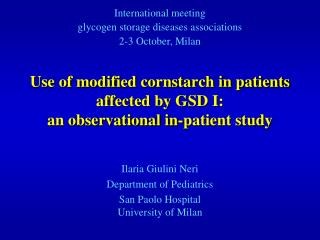 Use of modified cornstarch in patients affected by GSD I:  an observational in-patient study